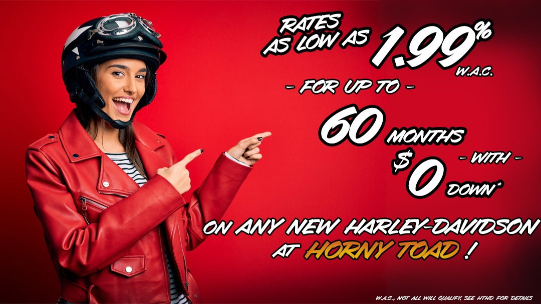 $0 down for 72 months on select pre-owned and select new Harley-Davidson motorcycles